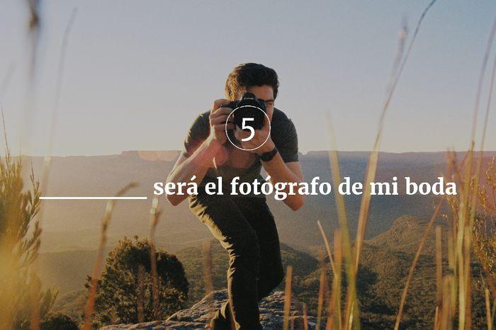 5. ________será el fotógrafo de mi boda 1