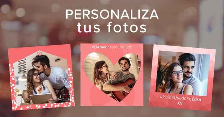 ¡Personaliza tu foto de perfil con nuestros marcos #Quédateencasa! ❤️️ - 2