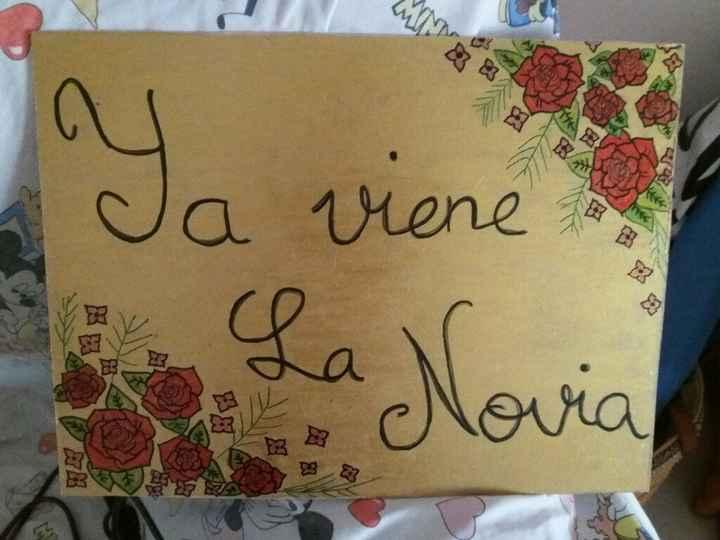 """Nuevo cartel """"ya viene la novia"""" y sentimientos con los preparativos - 2"""