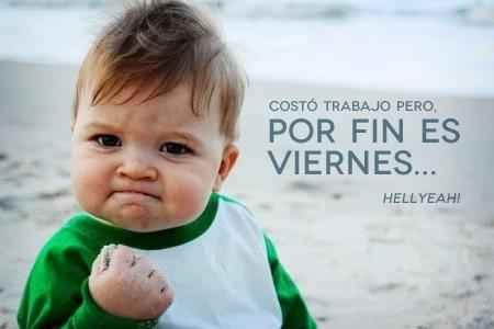Por fin es viernes!