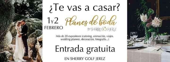Feria de bodas en Jerez 1 y 2 de Febrero - 1