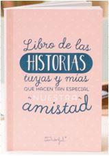 """""""Libro de las historias tuyas y mías que hacen tan especial nuestra amistad"""" de Mr. Wonderful"""