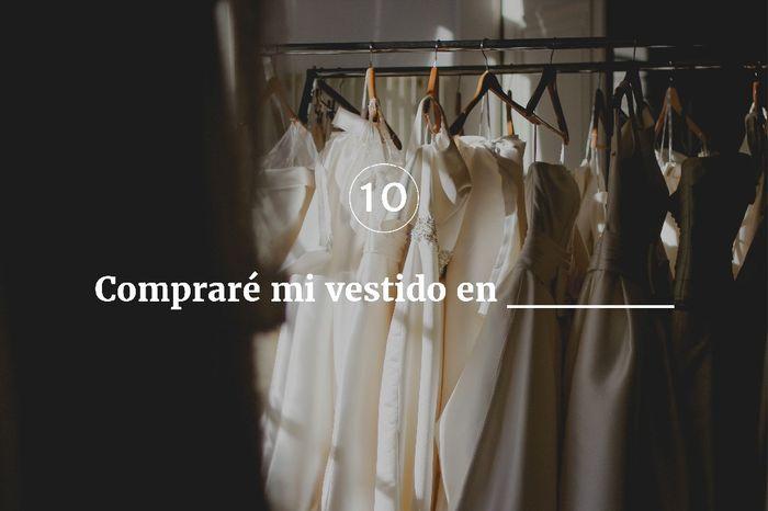 10. Compraré mi vestido en ______ 1